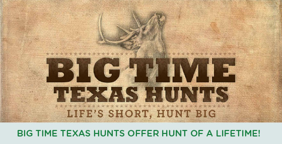 Big Time Texas Hunts offer hunt of a lifetime!