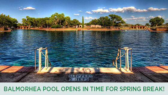 Story #4: Balmorhea Pool opens in time for Spring Break!