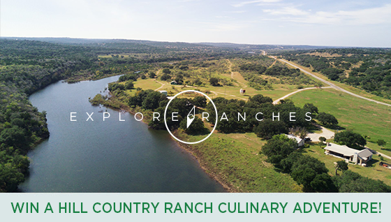 Story #2: Win a Hill Country Ranch Retreat Culinary Adventure!