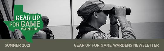 Gear Up for Game Wardens Update September 2021