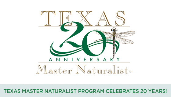 Story #6: Texas Master Naturalist Program Celebrates 20 years!