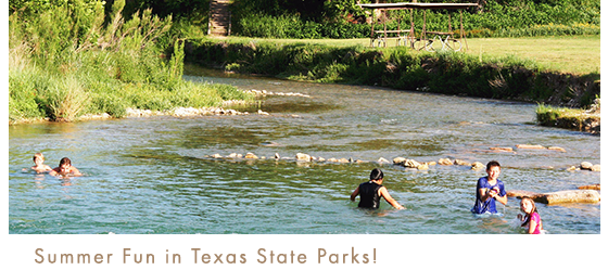 Summer Fun in Texas State Parks!