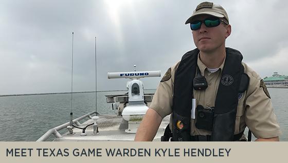 Meet Texas Game Warden Kyle Hendley