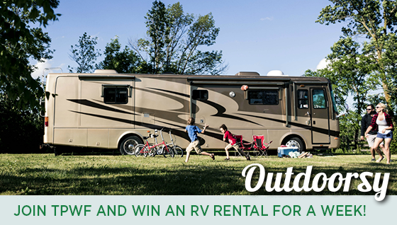 Story #4: Join TPWF and Win an RV Rental for a Week!