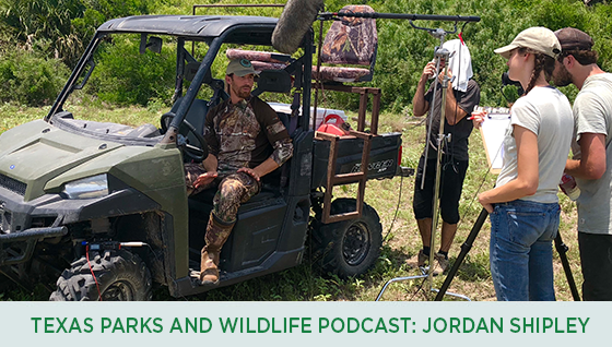 Story #4: Texas Parks and Wildlife Podcast: Jordan Shipley width=
