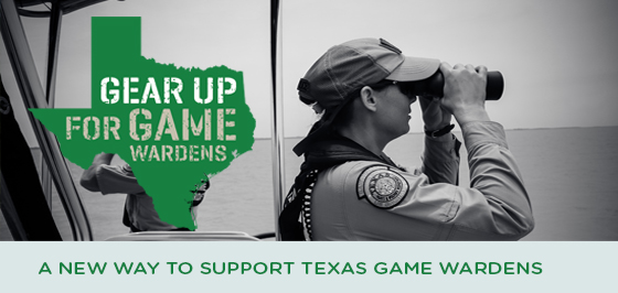 Story #1: A new way to support Texas Game Wardens
