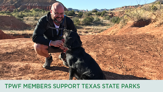 Story #3: TPWF Members Support Texas State Parks