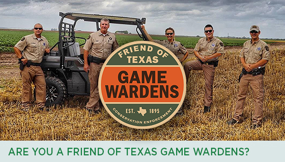 Story #4: Are you a Friend of Texas Game Wardens?
