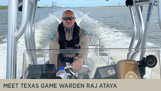 Meet Texas Game Warden Raj Ataya