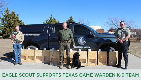 Story #5: Eagle Scout Supports Texas Game Warden K-9 Team