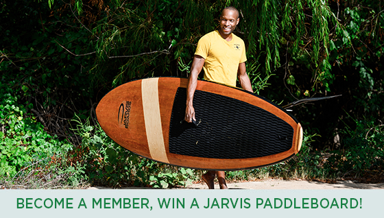 Story #5: Become a Member, Win a Jarvis Paddleboard!