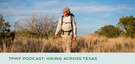 Texas Parks and Wildlife Podcast: Hiking across Texas