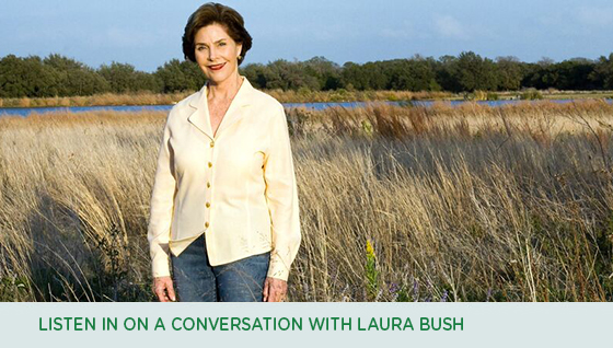 Listen in on a conversation with Laura Bush