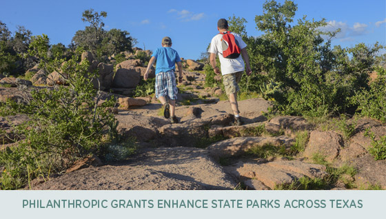 Philanthropic Grants Enhance State Parks across Texas