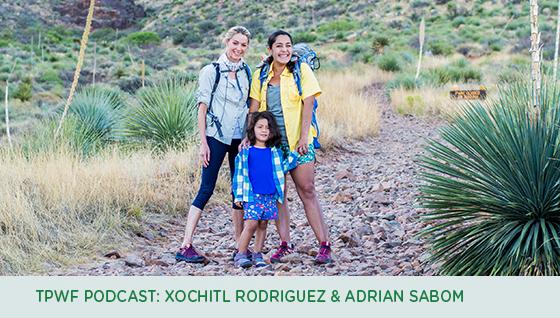 Story #4: TPWF Podcast: Xochitl Rodriguez & Adrian Sabom